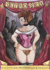 An historic poster of a Victorian prostitute showing off her merkin.